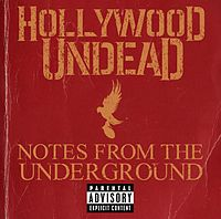 Обложка альбома Hollywood Undead «Notes from the Underground» (2013)
