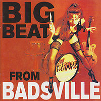 Обложка альбома The Cramps «Big Beat from Badsville» (1997)