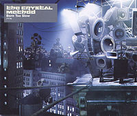 Обложка сингла «Born Too Slow» (The Crystal Method, 2003)