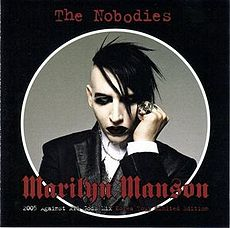 Обложка альбома Marilyn Manson «The Nobodies: 2005 Against All Gods Mix» (2005)