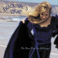 Обложка сингла «The Times They Are A Changin'» (Blackmore's Night, 2001)