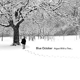 Обложка альбома Blue October «Argue with a Tree…» (2004)
