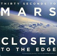 Обложка сингла «Closer to the Edge» (30 Seconds to Mars, 2010)