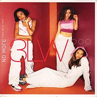 Обложка сингла «No More (Baby I'ma Do Right)» (группы 3LW, 2000)