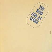 Обложка альбома The Who «Live at Leeds» (1970)