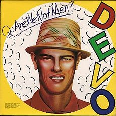 Обложка альбома Devo «Q: Are We Not Men?  A: We Are Devo!» (1978)