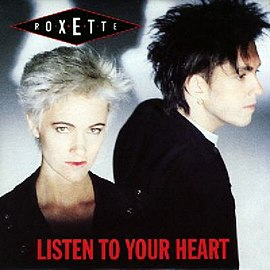 Обложка сингла Roxette «Listen to Your Heart» (1988)