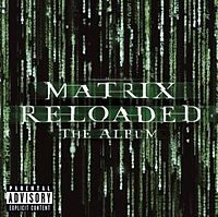 Обложка альбома  «The Matrix Reloaded: The Album» (2003)