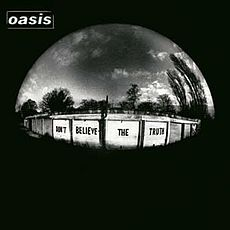 Обложка альбома Oasis «Don't Believe the Truth» (2005)