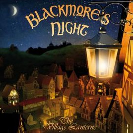 Обложка альбома Blackmore's Night «The Village Lanterne» (2006)
