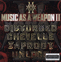 Обложка альбома Disturbed, Taproot, Chevelle, Unloco «Music as a Weapon II» ({{{Год}}})