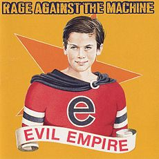 Обложка альбома Rage Against The Machine «Evil Empire» (1996)
