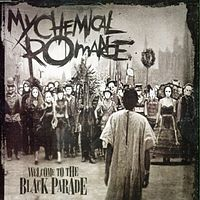 Обложка сингла «Welcome to the Black Parade» (My Chemical Romance, 2006)