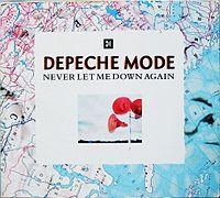 Обложка сингла «Never Let Me Down Again» (Depeche Mode, 1987)