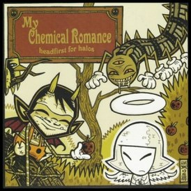 Обложка сингла My Chemical Romance «Headfirst for Halos» (2004)