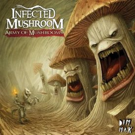 Обложка альбома Infected Mushroom «Army of Mushrooms» (2012)
