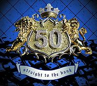 Обложка сингла «Straight to the Bank» (50 Cent, )