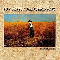 Обложка альбома Tom Petty and the Heartbreakers «Southern Accents» (1985)