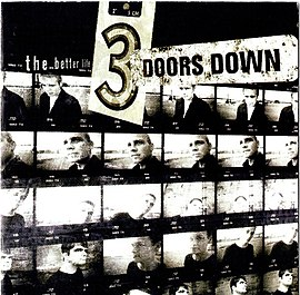 Обложка альбома 3 Doors Down «The Better Life» (2000)