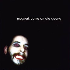 Обложка альбома Mogwai «Come on Die Young» (1999)
