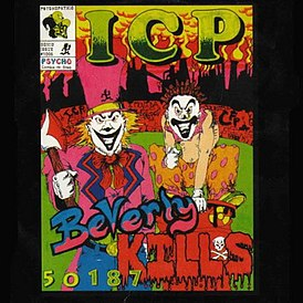 Обложка альбома Insane Clown Posse «Beverly Kills 50187» (1993)