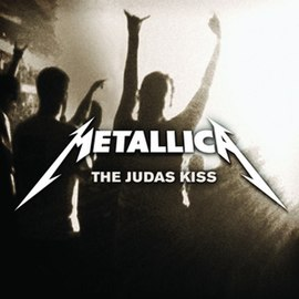 Обложка сингла Metallica «The Judas Kiss» (2008)