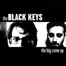 Обложка альбома The Black Keys «The Big Come Up» (2002)
