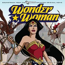 Обложка альбома Кристофер Дрейк «Wonder Woman:Soundtrack from the DC Universe Animated Original Movie[7][8]» ({{{Год}}})