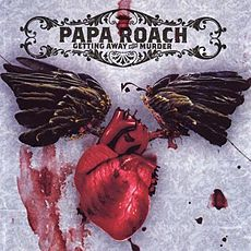 Обложка альбома Papa Roach «Getting Away With Murder» (2004)