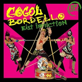 Обложка альбома Gogol Bordello «East Infection» (2005)