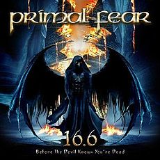 Обложка альбома Primal Fear «16.6 (Before the Devil Knows You're Dead)» (2009)