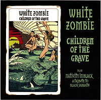 Обложка сингла «Children of the Grave» (White Zombie, 1994)