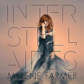 Mylene farmer interstellaires (lossless, hi res 2015) скачать.