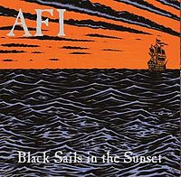 Обложка альбома AFI «Black Sails in the Sunset» ({{{Год}}})