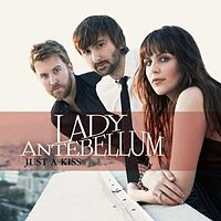 Обложка сингла «Just a Kiss» (Lady Antebellum, 2011)