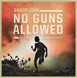 Обложка сингла Snoop Lion при участии Cori B и Drake «No Guns Allowed» ()