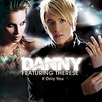 Обложка сингла «If Only You» (Дэнни Сауседо, 2007)