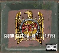 Обложка альбома Slayer «Soundtrack to the Apocalypse» (2003)