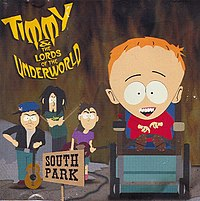 Обложка сингла «Timmy and the Lords of the Underworld» (South Park, (2000))