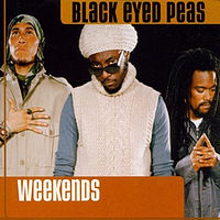 Обложка сингла «Weekends» (Black Eyed Peas, 2000)