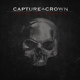 Обложка альбома Capture The Crown «Reign of Terror» (2014)