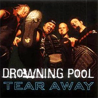 Обложка сингла «Tear Away» (группы Drowning Pool, 2002)
