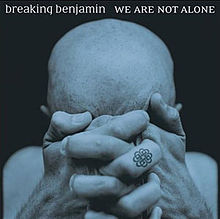 Обложка альбома группы Breaking Benjamin «We Are Not Alone» (2004)