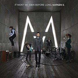 Обложка альбома Maroon 5 «It Won't Be Soon Before Long» (2007)