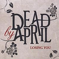Обложка сингла «Losing You» (Dead by April, 2009)