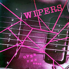 Обложка альбома Wipers «Over the Edge» (1983)