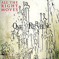 Обложка сингла «All the Right Moves» (OneRepublic, 2009)