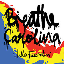 Обложка альбома Breathe Carolina «Hello Fascination» (2009)