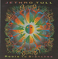 Обложка альбома Jethro Tull «Roots to Branches» (1995)