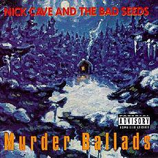 Обложка альбома Nick Cave and the Bad Seeds «Murder Ballads» (1996)